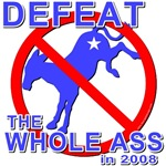 Defeat the Whole Ass 2008 T-shirts & Gifts