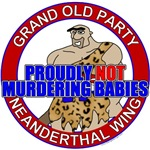 Neanderthal Wing of the GOP T-shirts & Gifts