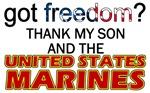 Got Freedom Thank My Son USMC