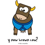 y now brown cow