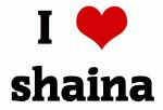 I Love shaina