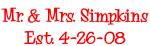 Mr. & Mrs. Simpkins Est. 4-26-08