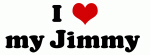 I Love my Jimmy