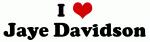 I Love Jaye Davidson