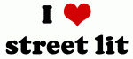 I Love street lit