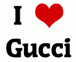 I Love Gucci