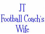 JT Football Coach's Wife