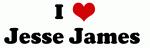 I Love Jesse James