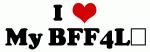 I Love My BFF4L☆