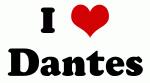 I Love Dantes
