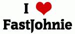 I Love FastJohnie