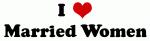 I Love Married Women