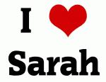 I Love Sarah