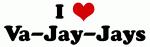 I Love Va-Jay-Jays