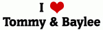 I Love Tommy & Baylee