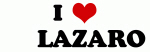 I Love       LAZARO