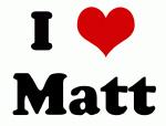 I Love Matt