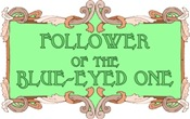 Follower of the blue-eyed one