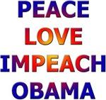 Peace Love Impeach Obama