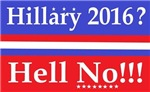 Hillary 2016 Hell No
