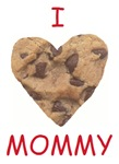 I Love My Mommy Choc Chip