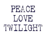 Peace Love Twilight