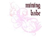 Mining Babe