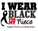 Melanoma I Wear Black For My Niece Shirts