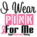 I Wear Pink For Me Shirts & Gifts