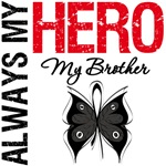 Melanoma Always My Hero My Brother T-Shirts
