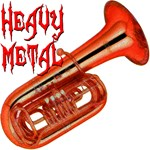 Heavy Metal - Tuba