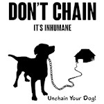 Don't Chain It's Inhumane
