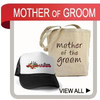 Mother of the Groom T-shirts, Gifts