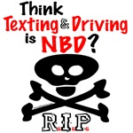 Don't Text and Drive T-shirts, Clothes, Swag