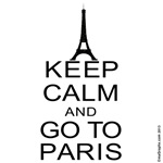 Keep Calm and Go To Paris - Eiffel Tower