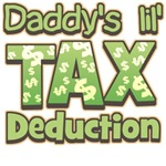 Daddy's Lil' Tax Deduction T-Shirts & Gifts