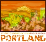 Stumptown, Bridgetown, Puddletown - Portland