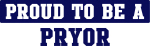 Proud to be Pryor