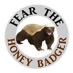 Honey Badger Fear