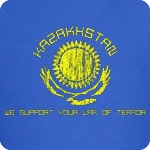 Kazakhstan - We Support Your War of Terror T-Shirt