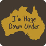 I'm Huge Down Under T Shirt