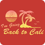 I'm Going Back to Cali (Vintage)