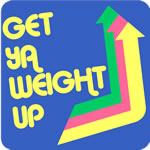 Get Ya Weight Up T-Shirt