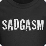 Sadgasm T-Shirt