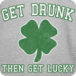 Vintage Get Drunk Then Get Lucky T-Shirt