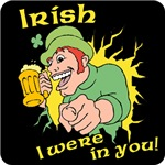 Irish I Were In You T-Shirt