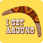 I Get Around T-Shirt