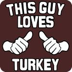 This Guy Loves Turkey T-Shirt