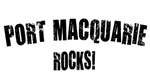 Port Macquarie Rocks!