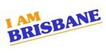 I am Brisbane